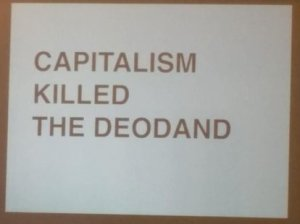 katecrawford: Capitalism Killed the Deodand #TtW15 #k2 http://t.co/PWoGSgMQlk