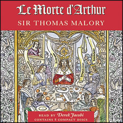 Le Morte d'Arthur Audio Book CDs Abridged www.audioeditions.com