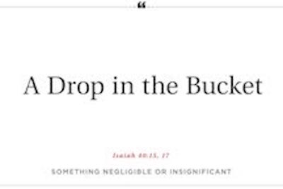 Phrases_Bible3_Drop_Bucket