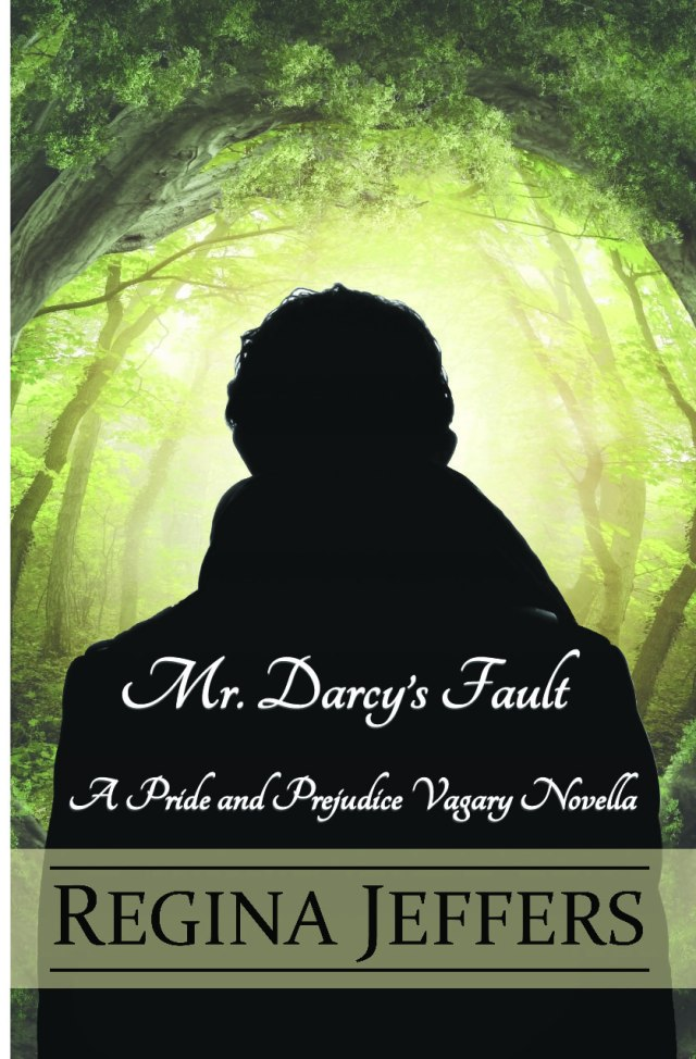 "A Closer Look at ""Mr  Darcy's Fault: A Pride and Prejudice Vagary"